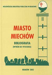 Miasto Miechów - Bibliografia (wybór od 1978 roku)